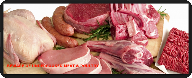Eating Undercooked Poultry and Meat Should Be Avoided