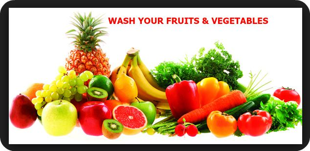 Wash Your Fruits and Vegetables